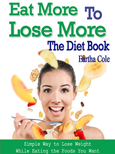 how to lose weight while eating more