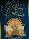 The Secret Teachings of All Ages, Manley P. Hall, 0893145408