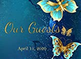 Our Guests April 11, 2020: Dated Wedding Guest Sign In Book | Deep Blue and Gold Butterfly Motif