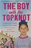 The Boy with the Topknot: A Memoir of Love, Secrets and Lies in Wolverhampton by Sanghera, Sathnam (April 30, 2009) Paperback
