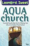 AquaChurch, Leonard Sweet, 0764421514