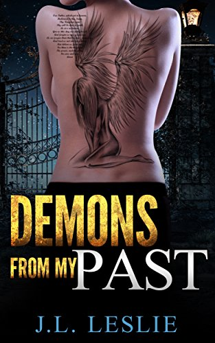 Demons From My Past by [Leslie, J.L.]