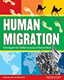 Human Migration: Investigate the Global Journey of Humankind (Inquire and Investigate)