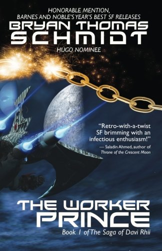 The Worker Prince (Saga of Davi Rhii) (Volume 1)