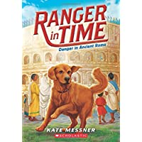 Danger in Ancient Rome (Ranger in Time #2) (2)