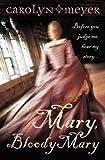 Mary Bloody Mary