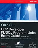 OCP Developer PL/SQL Program Units Exam Guide, Steve O'Hearn, 0072193360