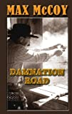 Damnation Road, Max McCoy, 1410440877