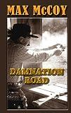 Damnation Road, Max McCoy, 1410440877