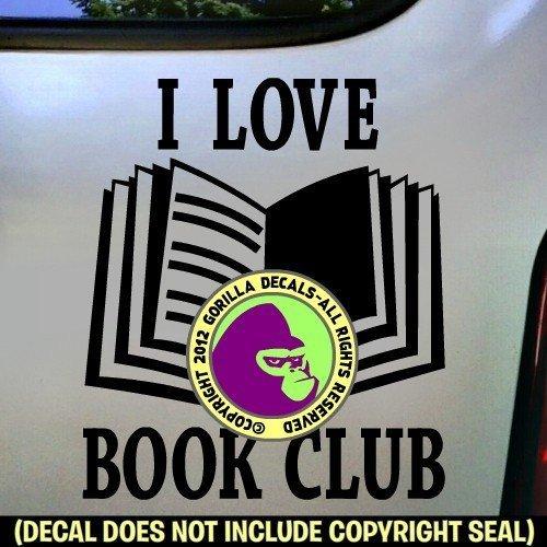 a4d60e2c11d04 Amazon.com: I LOVE BOOK CLUB Book Reading Vinyl Decal Sticker B ...