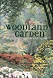 The Woodland Garden, R. Roy Forster and Alex M. Downie, 155209359X