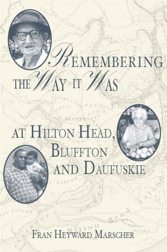 Remembering the Way it Was at Hilton Head, Bluffton and - Hilton Bluffton Head
