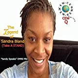 The Legend of Sandra Bland (Take a Stand) [Sandy Speaks Omni Mix]