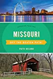 Missouri Off the Beaten Path®: Discover Your Fun (Off the Beaten Path Series)