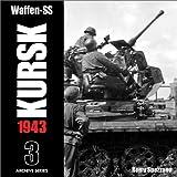 Waffen-SS Kursk 1943, Remy Spezzano, 0965758478