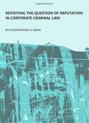 Revisiting the Question of Imputation in Corporate Criminal Law PDF