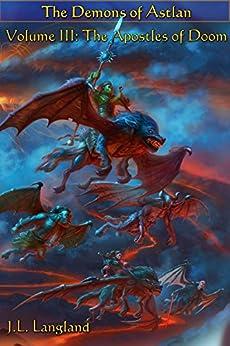 The Apostles of Doom (Demons of Astlan Book 3) by [Langland, J.]