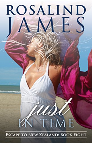 (Just in Time (Escape to New Zealand Book 8))