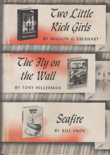 Two Little Rich Girls; The Fly on the Wall; Seafire