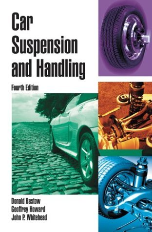 By Donald Bastow Car Suspension and Handling (4th Fourth Edition) [Hardcover]