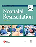 Textbook of Neonatal Resuscitation