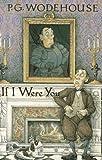 If I Were You, P. G. Wodehouse, 1558820582