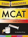Examkrackers MCAT Chemistry, Jonathan Orsay, 1893858340