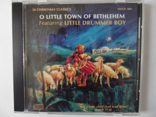 O Little Town Of Bethlehem featuring The Little Drummer Boy (24 Christmas Songs)