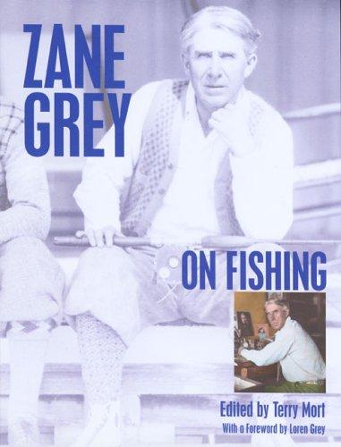 Download Zane Grey on Fishing ebook