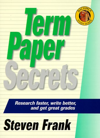 Backpack Series-Term Paper Secrets (The Backpack Study Series)
