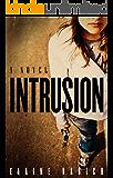 Intrusion (Whitney Holmes Book 1)