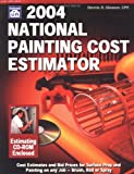 2004 National Painting Cost Estimator, Dennis D. Gleason, 1572181346