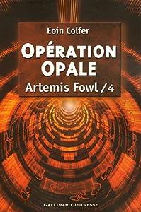 vignette de 'Artemis Fowl n° 4<br /> Opération Opale (Eoin Colfer)'