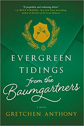Christmas In Evergreen Tidings Of Joy.Evergreen Tidings From The Baumgartners Gretchen Anthony