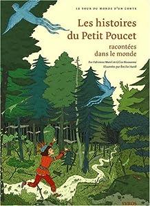 """Afficher """"Les histoires du Petit Poucet racontées dans le monde"""""""