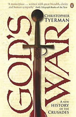 Gods War: A New History of the Crusades: Amazon.es: Tyerman ...