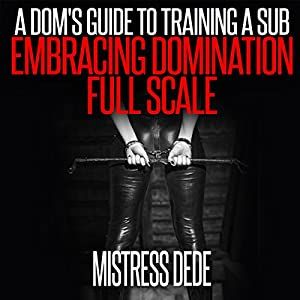 A Dom's Guide to Training a Sub Audiobook