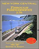 New York Central Through Passenger Service in Color, Vol. 2: Challenge and Retreat 1950-1967