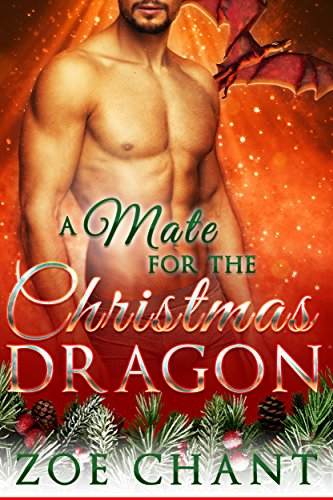 A Mate for the Christmas Dragon by [Chant, Zoe]