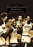 Providence College Basketball, Richard Coren, 0738509957