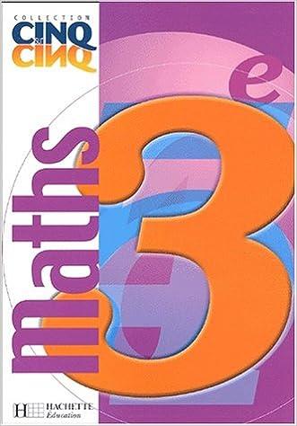 En ligne téléchargement gratuit Cinq sur cinq : Mathématiques, 3e (Manuel) epub, pdf