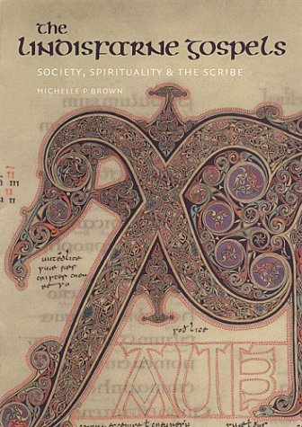 The Lindisfarne Gospels: Society, Spirituality and the Scribe (Inglese) Copertina flessibile – 31 mag 2003 Michelle P. Brown Univ of Toronto Pr 0802085970 HISTORY / Europe / Medieval