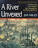 A River Unvexed, Jim Miles, 1581820763