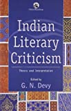 img - for Indian Literary Criticism: Theory and Interpretation by G. N. Devy (2002-05-29) book / textbook / text book