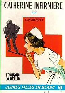 Catherine infirmière par Pairault
