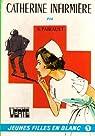 Catherine infirmière par Suzanne Pairault