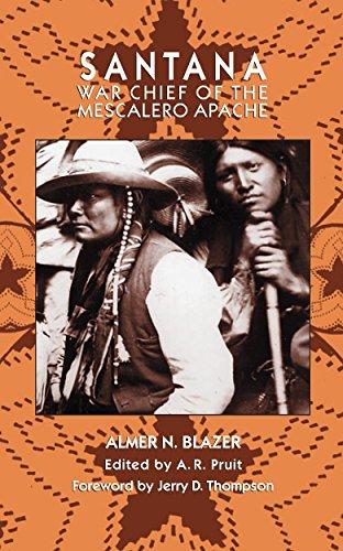 Santana: War Chief of the Mescalero Apapche
