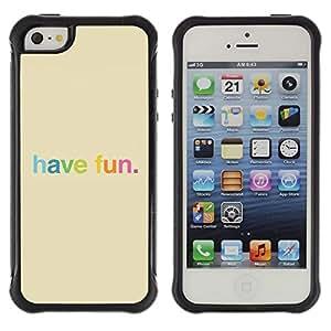 LASTONE PHONE CASE / Suave Silicona Caso Carcasa de Caucho Funda para Apple Iphone 5 / 5S / Have Fun Rainbow Colorful Happy