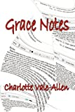 Grace Notes, Charlotte Vale-Allen, 1892738465