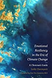 Emotional Resiliency in the Era of Climate Change: A Clinician's Guide